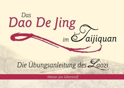 Das Dao De Jing im Taijiquan
