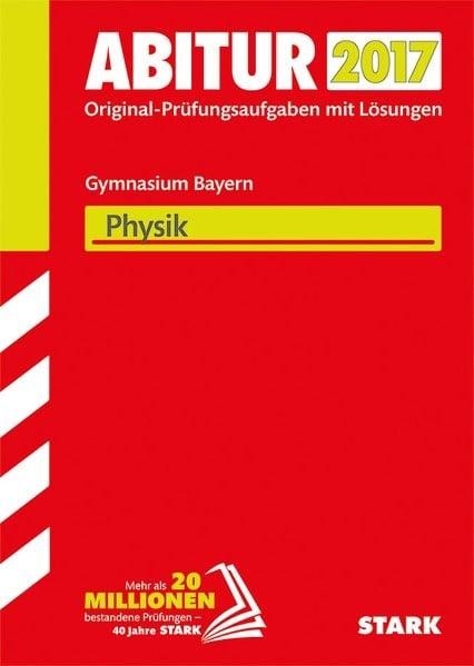Abiturprüfung Bayern - Physik inkl. Online-Prüfungstraining