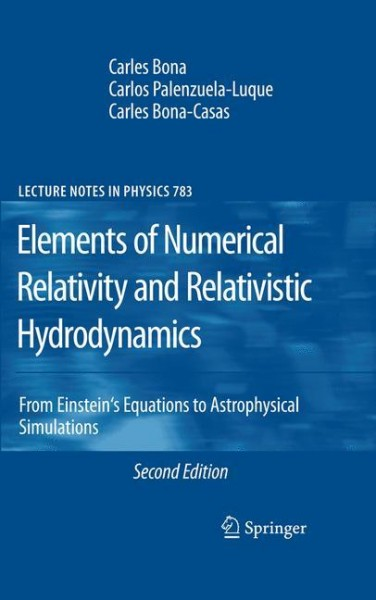 Elements of Numerical Relativity and Relativistic Hydrodynamics
