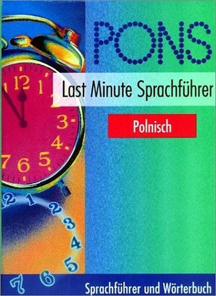 PONS Last Minute Sprachführer : Polnisch