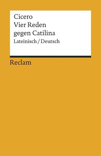 Vier Reden gegen Catilina: Lat. /Dt (Reclams Universal-Bibliothek)