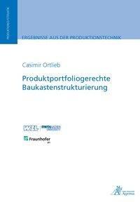 Produktportfoliogerechte Baukastenstrukturierung
