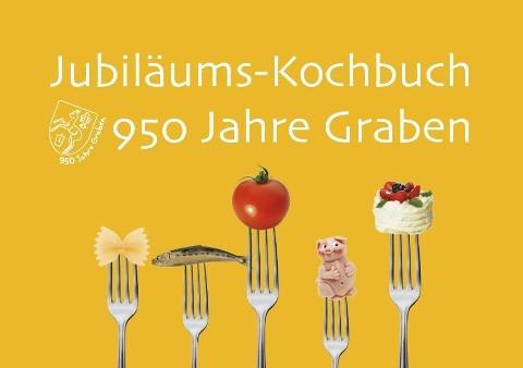 Jubiläums-Kochbuch 950 Jahre Graben