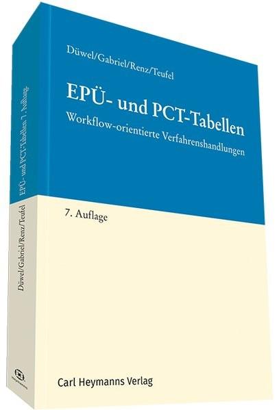EPÜ- und PCT-Tabellen: Workflow-orientierte Verfahrenshandlungen