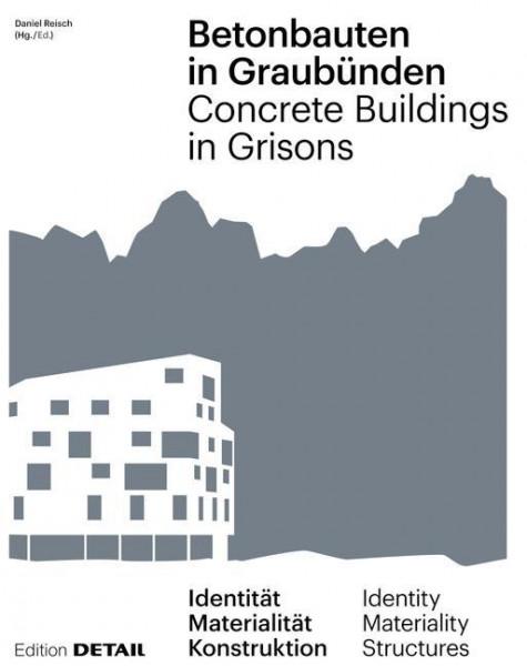 Betonbauten in Graubünden