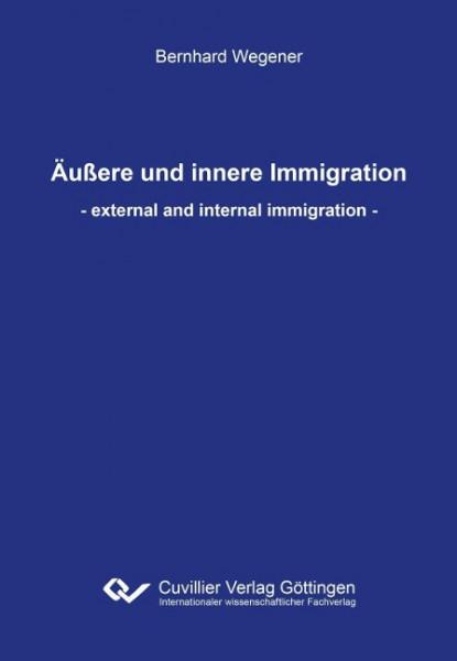 Äußere und innere Immigration