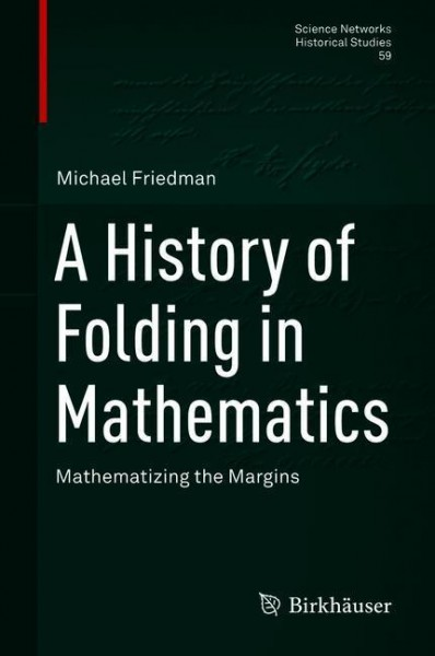 A History of Folding in Mathematics