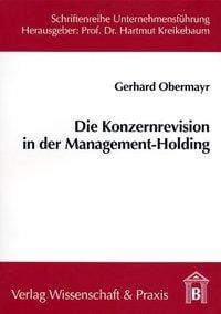 Die Konzernrevision in der Management-Holding