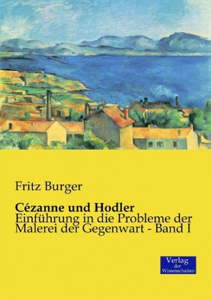 Cézanne und Hodler