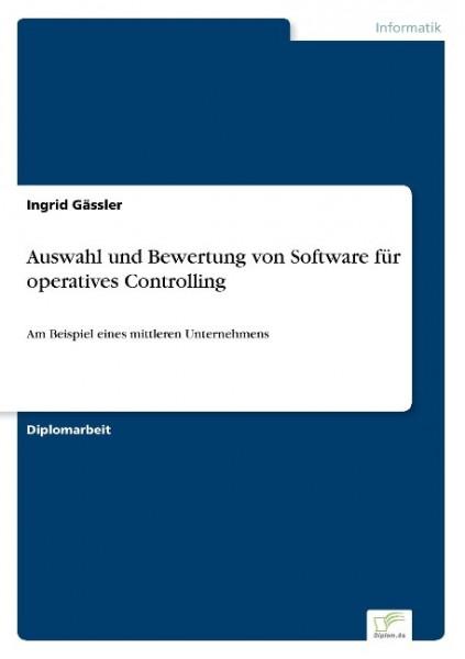 Auswahl und Bewertung von Software für operatives Controlling