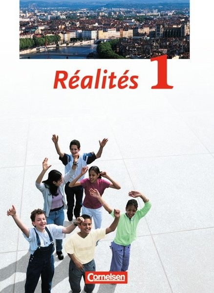 Réalités - Aktuelle Ausgabe: Realites, Nouvelle edition, Bd.1, Schülerbuch