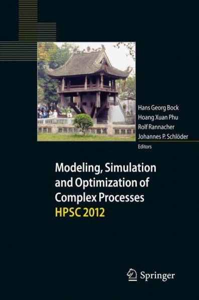 Modeling, Simulation and Optimization of Complex Processes - HPSC 2012