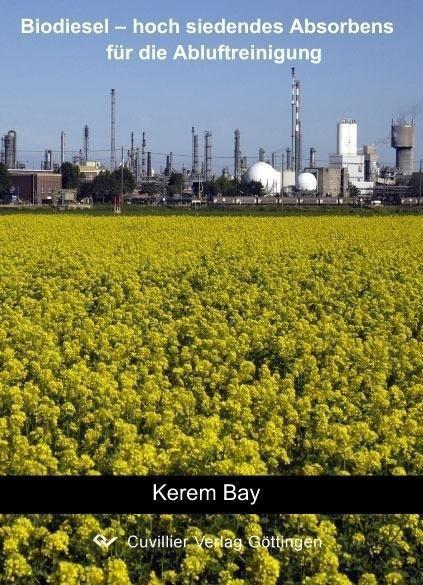 Biodiesel - hoch siedendes Absorbens für die Abluftreinigung