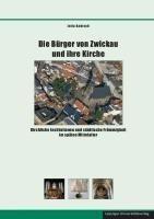 Die Bürger von Zwickau und ihre Kirche