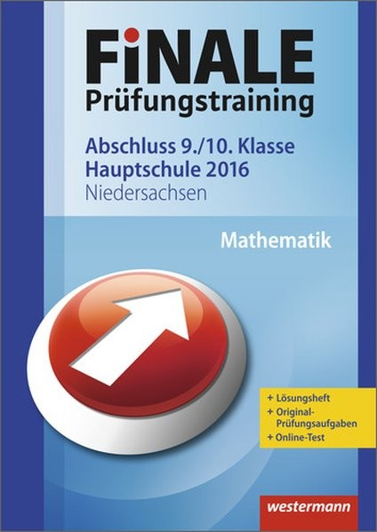 Finale - Prüfungstraining Abschluss 9./10. Klasse Hauptschule Niedersachsen: Arbeitsheft Mathematik
