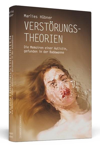 Verstörungstheorien: Die Memoiren einer Autistin, gefunden in der Badewanne