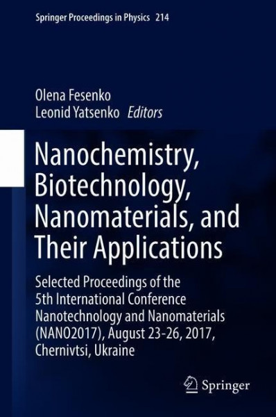 Nanochemistry, Biotechnology, Nanomaterials, and Their Applications