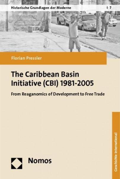 The Caribbean Basin Initiative (CBI) 1981-2005
