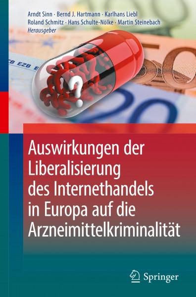 Auswirkungen der Liberalisierung des Internethandels in Europa auf die Arzneimittelkriminalität