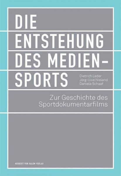 Die Entstehung des Mediensports
