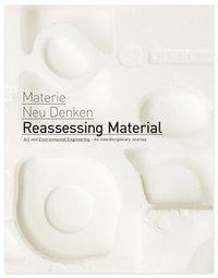 Reassessing Material / Materie Neu Denken