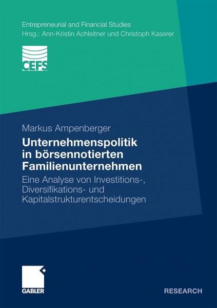 Unternehmenspolitik in börsennotierten Familienunternehmen