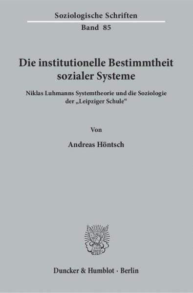 Die institutionelle Bestimmtheit sozialer Systeme