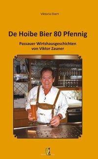 De Hoibe Bier 80 Pfennig
