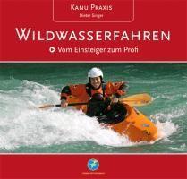 KanuPraxis Wildwasserfahren