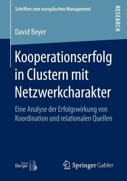 Kooperationserfolg in Clustern mit Netzwerkcharakter