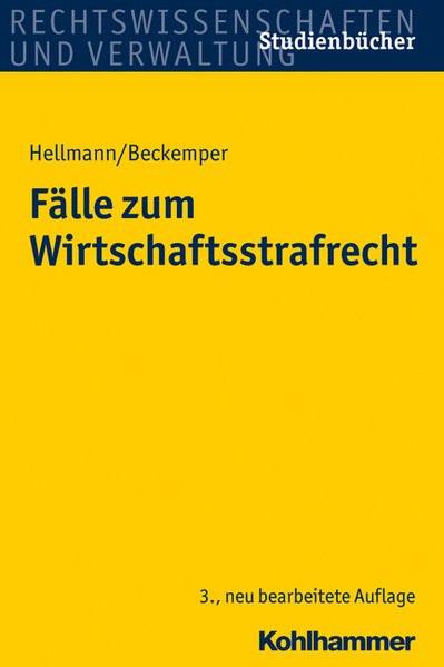 Fälle zum Wirtschaftsstrafrecht. Studienbücher Rechtswissenschaft