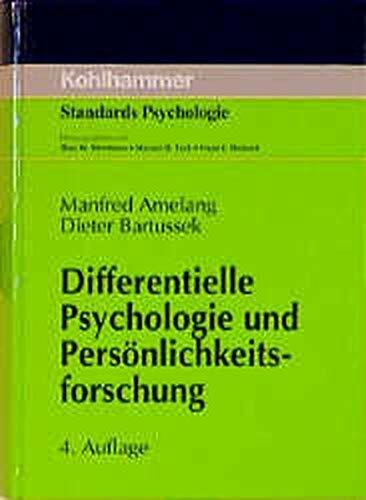 Differentielle Psychologie und Persönlichkeitsforschung