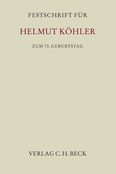 Festschrift für Helmut Köhler zum 70. Geburtstag
