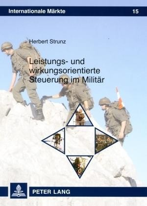 Leistungs- und wirkungsorientierte Steuerung im Militär