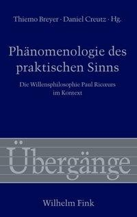 Phänomenologie des praktischen Sinns
