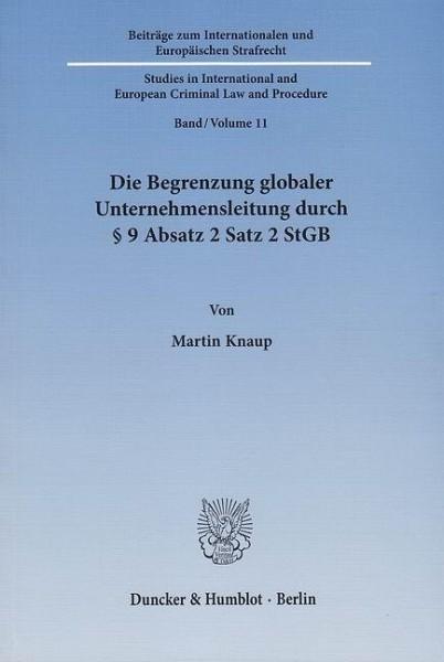 Die Begrenzung globaler Unternehmensleitung durch § 9 Absatz 2 Satz 2 StGB