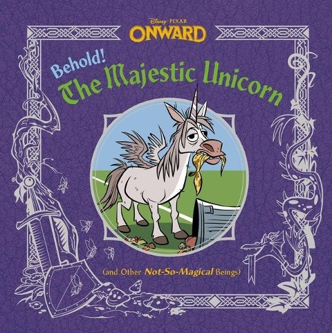 Behold! the Majestic Unicorn (and Other Not-So-Magical Beings) (Disney/Pixar Onward)