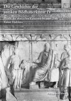 Die Geschichte der antiken Bildhauerkunst 4