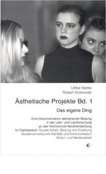 Ästhetische Projekte Band 1