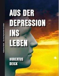 Aus der Depression ins Leben