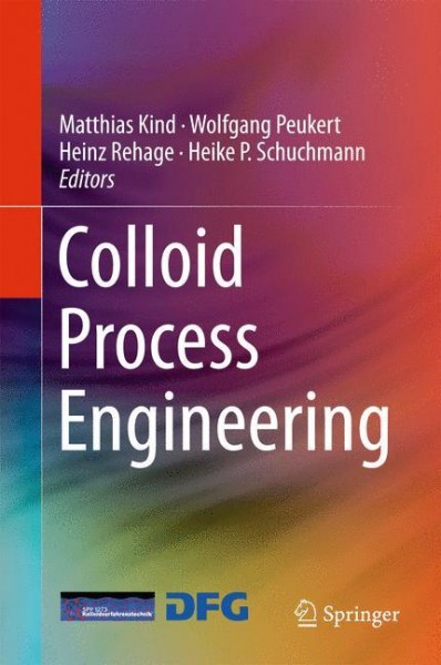 Colloid Process Engineering