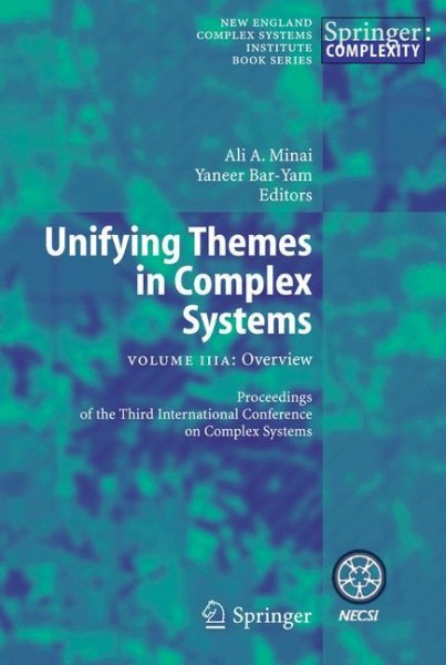 Unifying Themes in Complex Systems, Vol. IIIA: Overview