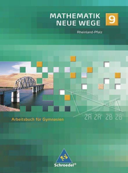Mathematik Neue Wege 9. Gymnasieum. Rheinland-Pfalz