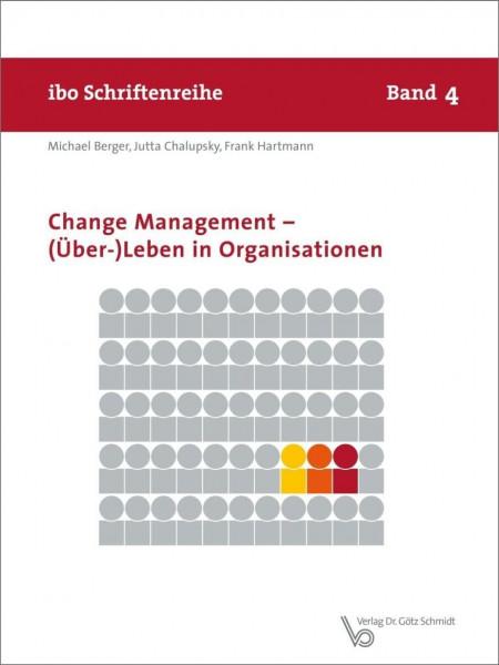 Change Management - (Über-) Leben in Organisationen