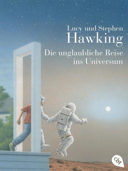 Die unglaubliche Reise ins Universum