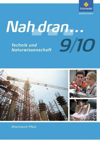 Nah dran WPF 9/10. Arbeitsheft. Technik und Naturwissenschaft. Rheinland-Pfalz