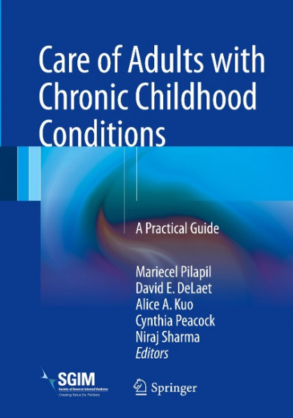 Care of Adults with Chronic Childhood Conditions