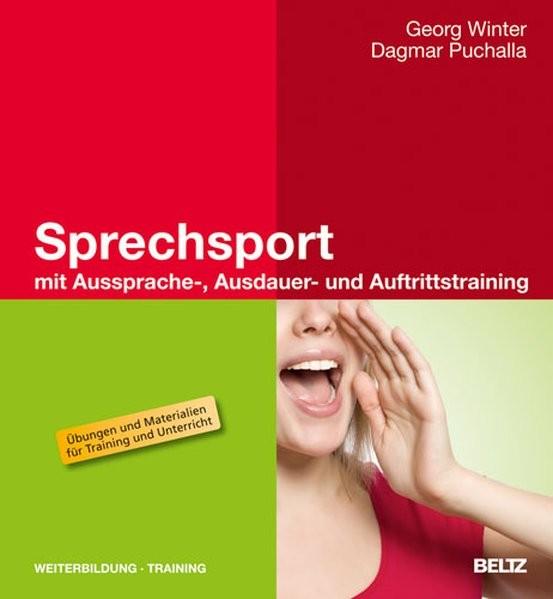 Sprechsport mit Aussprache-, Ausdauer- und Auftrittstraining (Beltz Weiterbildung)