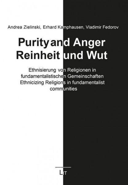 Purity and Anger. Reinheit und Wut