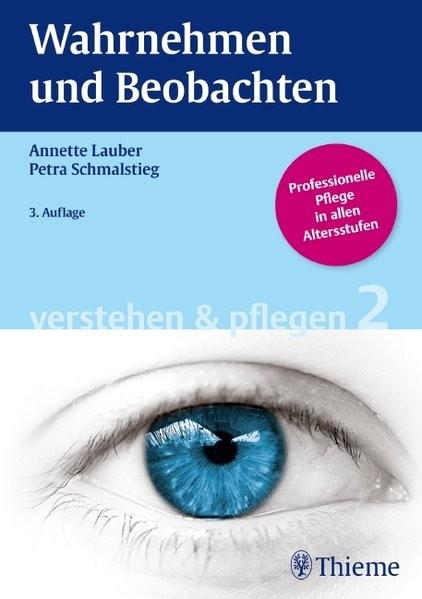 Band 2: Wahrnehmen und Beobachten (Verstehen und Pflegen)